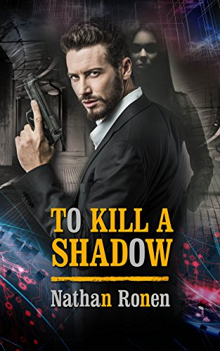 to-kill-a-shadow-nathan-ronen